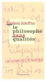 Le philosophe sans qualites - Couverture - Format classique