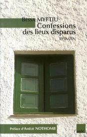 Confessions des lieux disparus - Intérieur - Format classique