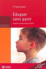 Éduquer sans punir ; apprendre l'autodiscipline aux enfants - Intérieur - Format classique