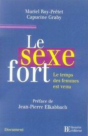 Le sexe fort ; le temps des femmes est venu - Intérieur - Format classique