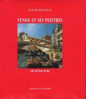 Venise et les peintres ; une histoire intime - Intérieur - Format classique