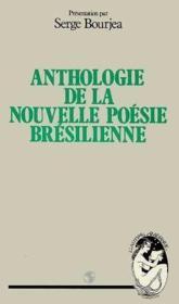 Anthologie de la nouvelle poésie bresilienne - Couverture - Format classique