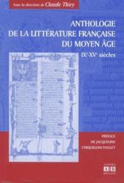 Anthologie de la littérature francaise du Moyen-âge ; IX-XV siècles - Couverture - Format classique