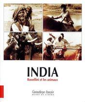 India ; Rossellini et les animaux - Couverture - Format classique