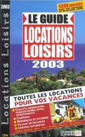 Le Guide Locations Loisirs 2003 - Intérieur - Format classique