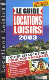 Le Guide Locations Loisirs 2003 - Couverture - Format classique