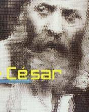 Cesar l oeuvre de bronze - Couverture - Format classique