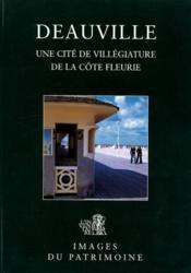 Deauville ; une cité de villégiature de la côte fleurie - Couverture - Format classique