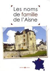Les noms de famille de l'Aisne - Couverture - Format classique
