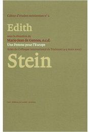 Une femme pour l'Europe - Edith Stein ; actes du colloque international de Toulouse (4-5 mars 2005) - Couverture - Format classique