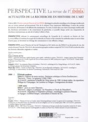 PERSPECTIVE - REVUE DE L'INHA N.2 ; période moderne ; XIX siècle ; 2008/2 - 4ème de couverture - Format classique