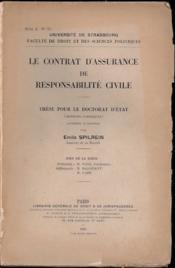 LE CONTRAT D'ASSURANCE DE RESPONSABILITÉ CIVILE, Université de Strasbourg, Faculté de droit et des sciences politiques - Couverture - Format classique