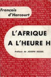 L'afrique a l'heure H - Couverture - Format classique