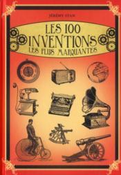 telecharger Les 100 inventions les plus marquantes livre PDF/ePUB en ligne gratuit
