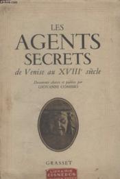 Les Agents Secrets De Venise Au Xviii Siecle. - Couverture - Format classique