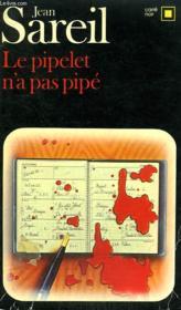 Le Pipelet N'A Pas Pipe. Collection : Carre Noir N° 415 - Couverture - Format classique