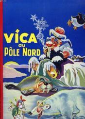 Le Vieux Loup De Mer. Vica Au Pole Nord. - Couverture - Format classique