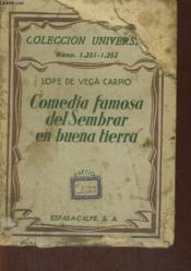 Comedia Famosa Del Sembrar En Buena Tierra - Couverture - Format classique