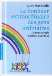 Le bonheur extraordinaire des gens ordinaires - Couverture - Format classique