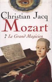 MOZART. Tome I : Le Grand Magicien - Couverture - Format classique