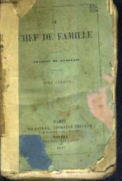 Chef De Famille - Tome Premier. - Couverture - Format classique