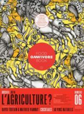 Omnivore Food Book N.6 ; Ou Va L'Agriculture ? - Couverture - Format classique