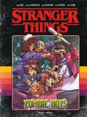 Stranger Things HORS-SERIE T.1 ; zombie boys - Couverture - Format classique