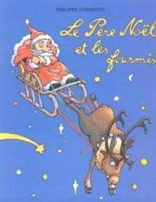 Le père Noël et les fourmis - Couverture - Format classique