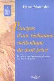 Principes d'une realisation methodique du droit prive. theorie elements generateurs droits subj. - Couverture - Format classique