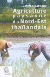 Agriculture paysanne du nord est thailandais - Couverture - Format classique