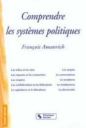 Comprendre Les Systemes Politiques - Intérieur - Format classique