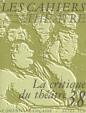 Cahiers de la comedie francaise n 38 (les) - Intérieur - Format classique