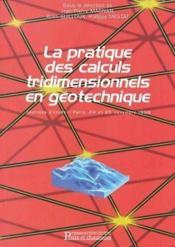 Pratiques Calculs Tridimensionnels Geotechn - Couverture - Format classique