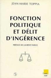 Fonction Politique Et Delit D'Ingerence - Couverture - Format classique