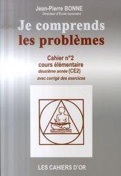 Je Comprends Les Problèmes ; Cahier N.2 ; Ce2 - Intérieur - Format classique