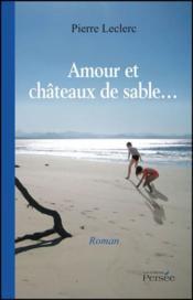 Amour et chateaux de sable... - Couverture - Format classique