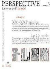 PERSPECTIVE - REVUE DE L'INHA ; XXe-XXIe siècles ; le Canada ; 2008/3 - Couverture - Format classique