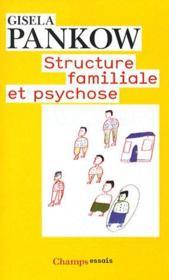Structure familiale et psychose - Couverture - Format classique