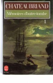 Mémoires d'outre-tombe t.1 - Couverture - Format classique
