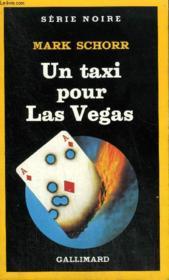 Collection : Serie Noire N° 2003 Un Taxi Pour Las Vegas - Couverture - Format classique