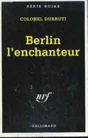Berlin l'enchanteur - Couverture - Format classique