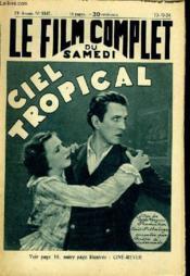 Le Film Complet Du Samedi N° 1547 - 13e Annee - Ciel Tropical - Couverture - Format classique