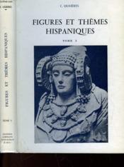 Figures Et Themes Hispaniques - Tome I - Couverture - Format classique