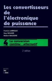 Les convertisseurs de l'electronique de puissance - Couverture - Format classique