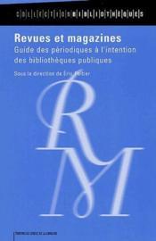 Revues et magazines ; guide des périodiques à l'intention des bibliothèques publiques - Couverture - Format classique