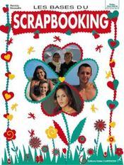 Bases Du Scrapbooking (Les ) - Intérieur - Format classique