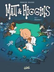Matt & Higgins T.2 ; Heureux - Intérieur - Format classique