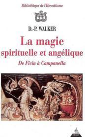 La magie spirituelle et angélique de Ficin à Campanella - Couverture - Format classique