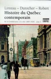 Histoire du quebec contemporain - tome 1 - Couverture - Format classique