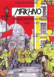 Makhno t.2 ; l'Ukraine libertaire 1918-1921 - Intérieur - Format classique